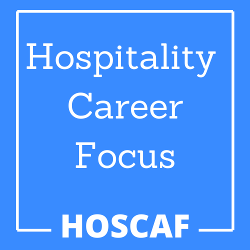 Hospitality Career Focus - Career Development and Management, Career Coaching, Resume Writing and Job Search Resource